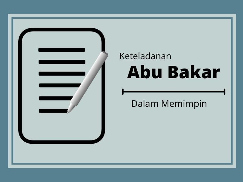 Abu Bakar Memiliki Kedisiplinan Dalam Memimpin Yang Wajib Kita Teladani